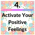 activate your positive feelings flower image